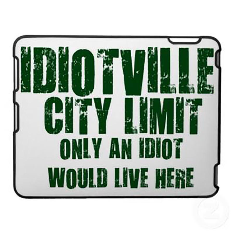 Idiotville, Oregon
